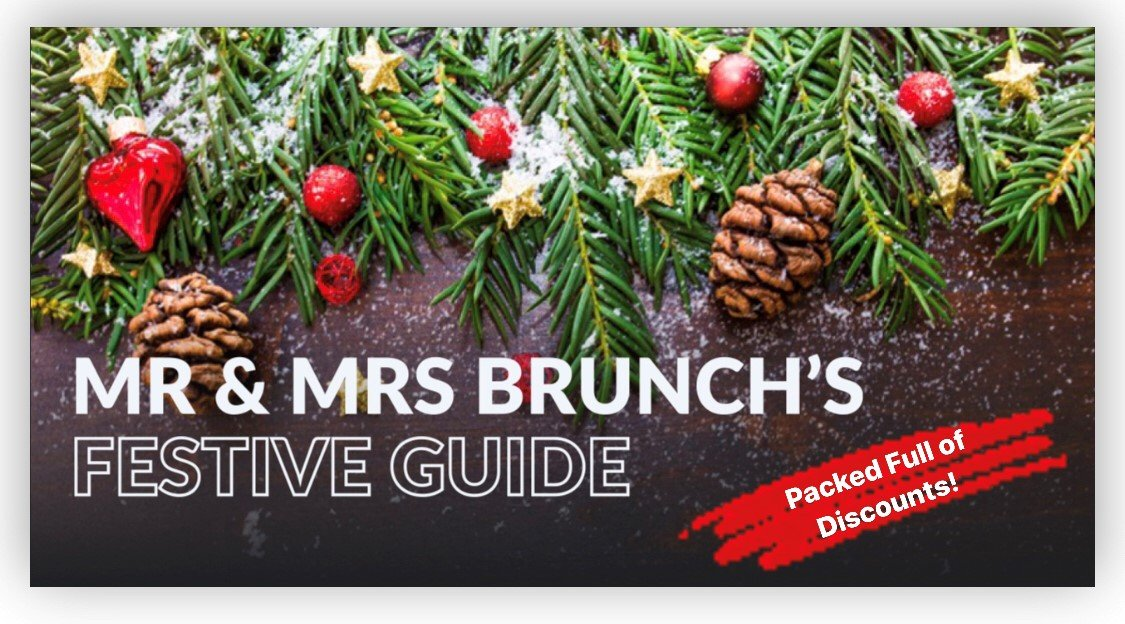The Mr & Mrs Brunch Festive Guide - Shortcut to the Discounts 2020